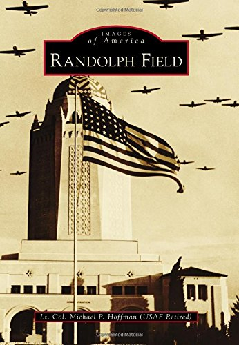 Randolph Field (Images of America)