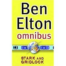 """Ben Elton Omnibus: """"Stark"""", """"Gridlock"""""""