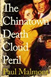 Image de The Chinatown Death Cloud Peril: A Novel (English Edition)