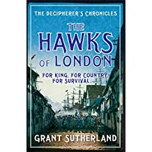 The Hawks of London: The Decipherer's Chronicles Vol. 2