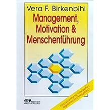 Management, Motivation & Menschenführung, 4 Cassetten m. Begleitbuch u. Begleitheft