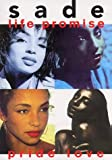 Video - Sade: Life, Promise, Pride, Love [VHS]