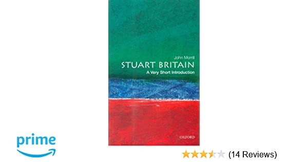 887e2ab0d4ccc Stuart Britain  A Very Short Introduction (Very Short Introductions)   Amazon.co.uk  John Morrill  9780192854001  Books