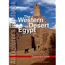 The Western Desert of Egypt: An Explorer's Handbook