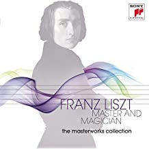 The Masterworks Collection - Franz Liszt: Master and Magician (Limited Edition inkl. DVD)