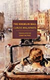 The Kremlin Ball (Nyrb Classics Original)