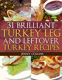 31 brilliant turkey leg and leftover turkey recipes tastefully 31 brilliant turkey leg and leftover turkey recipes tastefully simple recipes book 8 forumfinder Images