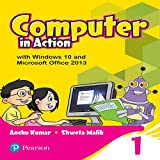 Computer in Action for CBSE Class 1