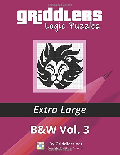 Griddlers Logic Puzzles: Extra Large: Volume 3 by Griddlers Team (2014-11-04)