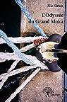 L'Odyssée du Grand Moka par Sirkis
