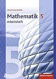 Mathematik - Ausgabe 2016 für Realschulen in Bayern: Arbeitsheft 5 mit Lösungen