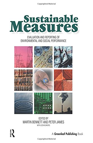 Sustainable Measures: Evaluation and Reporting of  Environmental and Social Performance