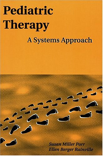 pediatric-therapy-a-systems-approach-pediatric-occupational-therapy-series-1
