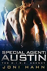 Special Agent: Austin (The DIRE Agency Series Novella 6.5) (The D.I.R.E. Agency) (English Edition)