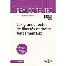 Les grands textes de libertés et droits fondamentaux - 2e éd.: Textes officiels sans annotation