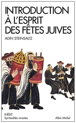Introduction à l'esprit des fêtes juives