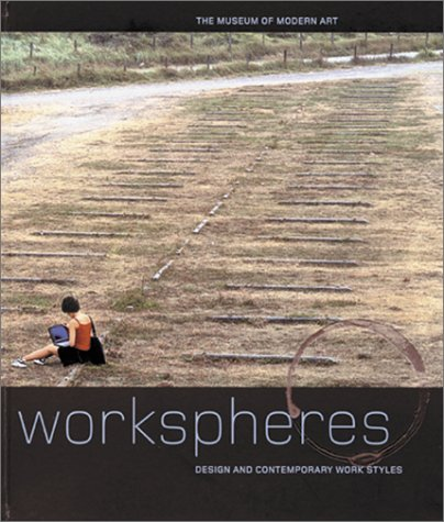 Workspheres: Design and Contemporary Work Styles