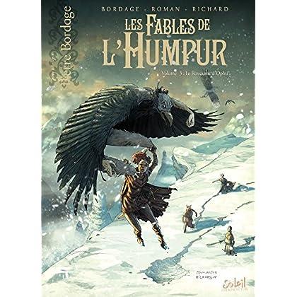 Les Fables de l'Humpur T3 - Le Royaume d'Ophü
