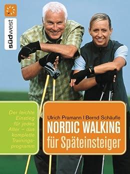 nordic-walking-fr-spteinsteiger-praktische-bungen-fr-einen-leichten-einstieg-in-jedem-alter