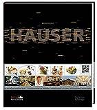 Karlheinz Hauser - Rezepte, Konzepte, Geschichten, Philosophie