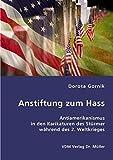 Anstiftung zum Hass: Antiamerikanismus in den Karikaturen des Stürmer während des 2. Weltkrieges