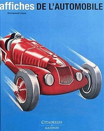 Affiches de l'automobile par Emmanuel Lopez