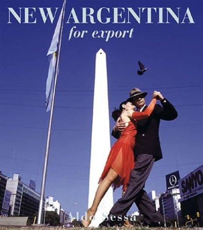 New Argentina for Export por Aldo Sessa