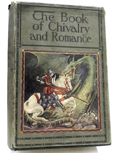 The Book Of Chivalry And Romance