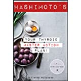 Hashimotos: Learn How to Naturally Rebalance Your Thyroid And Take Immediate Action With The Diet Plan Included! (Thyroiditis, Hashimotos Diet, Thyroid ... Autoimmune Disease) (English Edition)