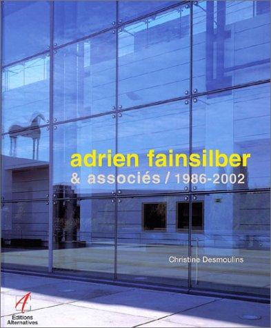 Adrien Fainsilber & associés, 1986-...