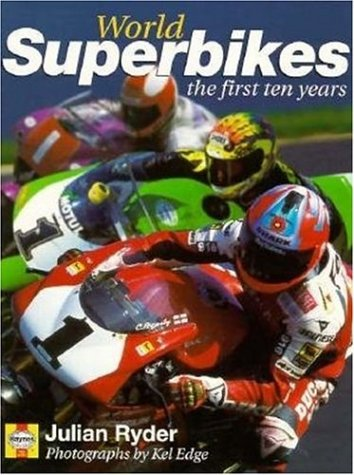 World Superbikes: The First Ten Years por Julian Ryder