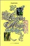 Les vins d'Alsace : histoire d'un vig...