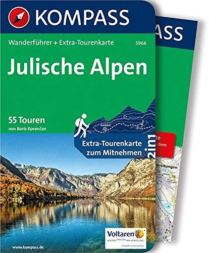 KOMPASS Wanderführer Julische Alpen: Wanderführer mit Extra-Tourenkarte 1:50.000, 55 Touren, GPX-Daten zum Download.: Wandelgids met overzichtskaart