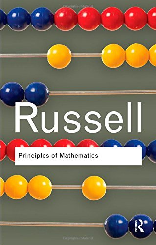 Principles of Mathematics (Routledge Classics) by Bertrand Russell (27-Aug-2009) Paperback