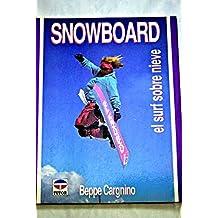 Snowboard - El Surf Sobre Nieve