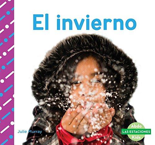 El Invierno (Winter) (Las Estaciones / Seasons) por Julie Murray