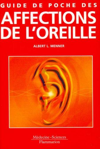 Guide de poche des affections de l'oreille