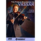 Vassar Clements: The Fiddle According To Vassar