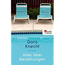 Alles über Beziehungen (German Edition)