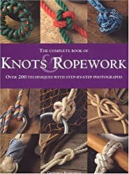 The Complete Book of Knots and Ropework by Geoffrey Budworth (2004-07-06)