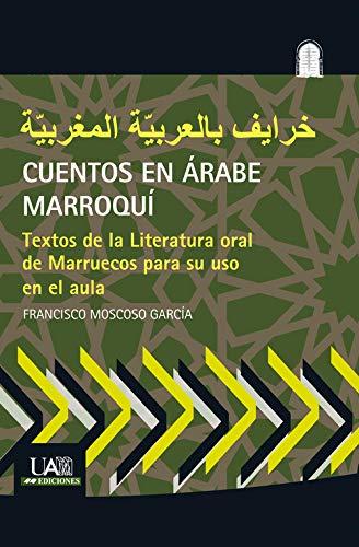 CUENTOS EN ÁRABE MARROQUÍ (Colección Idiomas)
