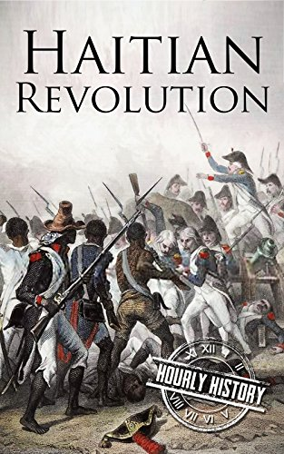 haitian-revolution-a-history-from-beginning-to-end-english-edition