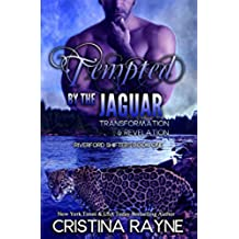 Tempted by the Jaguar: Transformation and Revelation (Riverford Shifters Book 1) (English Edition)