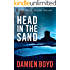 Head in the Sand (The DI Nick Dixon Crime Series Book 2)