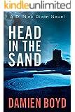Head in the Sand (The DI Nick Dixon Crime Series Book 2) (English Edition)