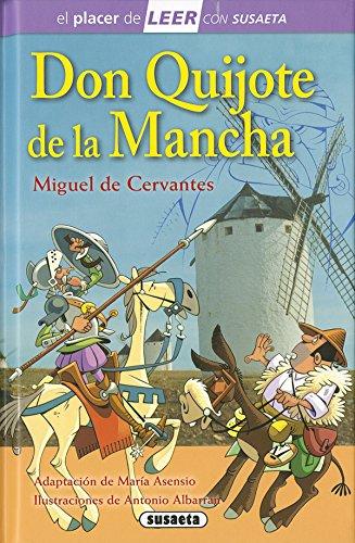 Don Quijote de la Mancha (El placer de LEER con Susaeta - nivel 4) por Susaeta Ediones S A