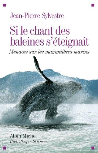 Si le chant des baleines s'éteignait (A.M. BB.SCIENC)