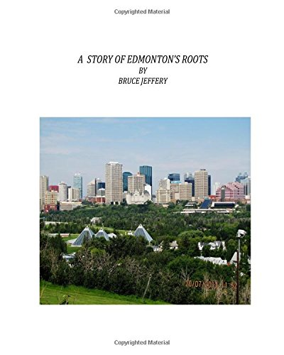 a-story-of-edmontons-roots