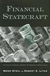 Financial Statecraft: The Role of Financial Markets in American Foreign Policy (Council on Foreign Relations/Brookings Institution Books)