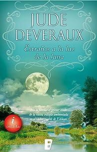 Extraños a la luz de la luna : Serie Moonlight. Vol. II par Jude Deveraux
